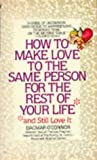 How to Make Love to the Same Person for the Rest of Your Life, Dagmar O'Connor, 0553260995