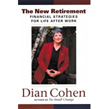 The New Retirement: Financial Strategies For Life After Work