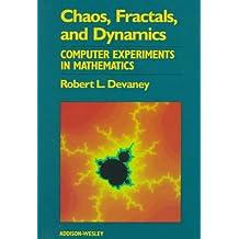 Chaos, Fractals, and Dynamics: Computer Experiments in Mathematics