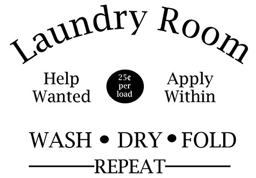 Laundry Room Help Wanted Apply Within Wash Dry Fold Repeat Door Decal Sticker for Walls or Glass (black) by Walls with Style