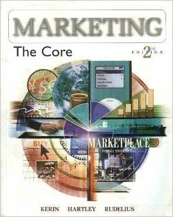 Marketing the core 2nd edition roger a kerin steven w hartley marketing the core 2nd edition roger a kerin steven w hartley william rudelius 9780072999891 amazon books fandeluxe Choice Image
