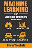 img - for Machine Learning For Absolute Beginners: A Plain English Introduction (Machine Learning For Beginners) book / textbook / text book