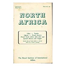 North Africa: Libya-Tunisia-Algeria-French Morocco-French North Africa after June 1940-Spanish Morocco and Tangier: sketch map of North Africa- List of Books for further reading. Information Notes. 2