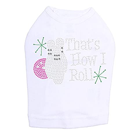 Amazoncom Bowling Thats How I Roll Dog Shirt Pet Supplies