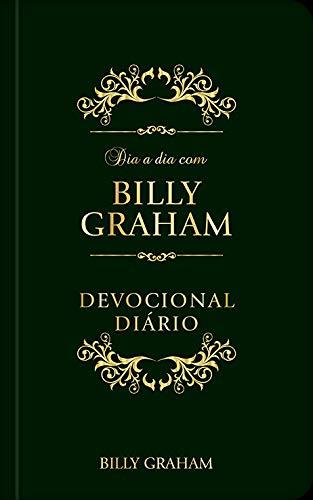 Dia a dia com Billy Graham: Devocional diário