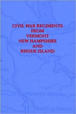 Book Civil War Regiments from Vermont, New Hampshire, and Rhode Island, 1861-1865