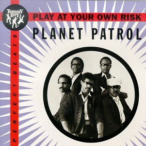 amazon play at your own risk planet patrol オールドスクール 音楽