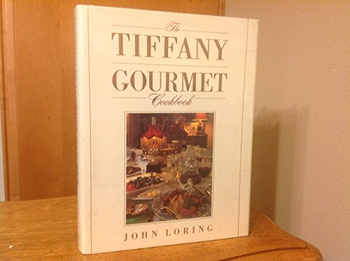 The Tiffany Gourmet Cookbook (Tiffany Table Manners)