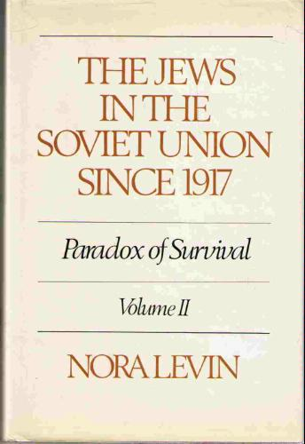 the-jews-in-the-soviet-union-since-1917-vol-2-the-paradox-of-survival