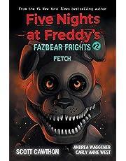 Fetch (Five Nights at Freddy's: Fazbear Frights #2)