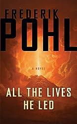 All the Lives He Led: A Novel