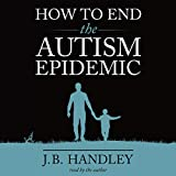 #3: How to End the Autism Epidemic