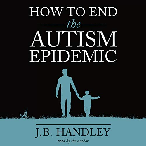 How to End the Autism Epidemic by Chelsea Green Publishing