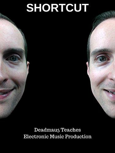 Picture of a Shortcut Deadmau5 Teaches Electronic Music