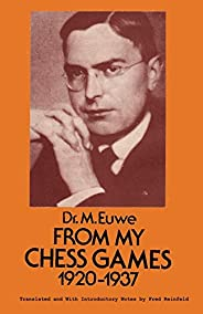 From My Games 1920-1937 Max Euwe