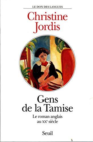 Gens De La Tamise Le Roman Anglais Au Xxe Siecle Le Don