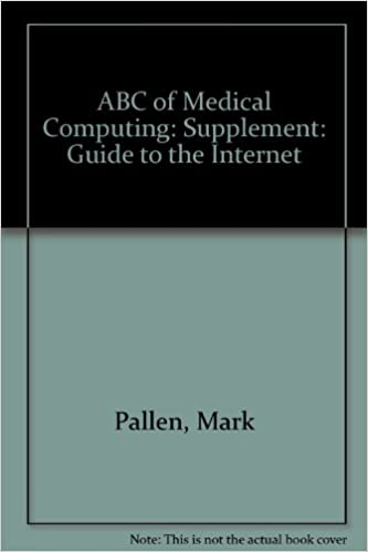 ABC of Medical Computing: Supplement: Guide to the Internet