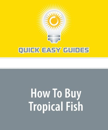 Download How To Buy Tropical Fish PDF