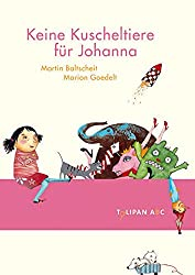 Keine Kuscheltiere für Johanna: Stufe B