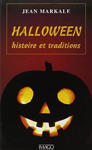 Halloween, histoire et traditions