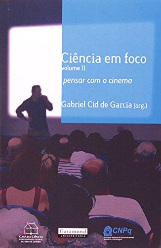 Ciência em Foco. Pensar com o Cinema