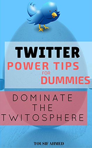 twitter-power-tips-for-dummies-dominate-the-twitosphere