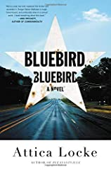 """A """"heartbreakingly resonant"""" thriller about the explosive intersection of love, race, and justice from a writer and producer of the Emmy-winning Fox TV show Empire (USA Today).  """"In Bluebird, Bluebird Attica Locke had both mastered the thrill..."""