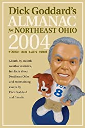 Dick Goddard's Almanac 2004: Weather STATS, Fun Facts, and Entertaining Essays of Local Interest (Dick Goddard's Almanac for Northeast Ohio)