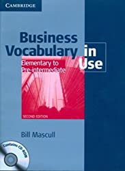 Business Vocabulary in Use + CD Elementary to Pre-intermediate (Vocabulary in Use Book/CD Rom)