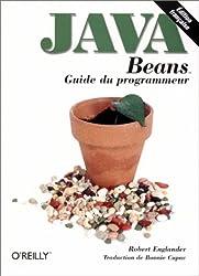 Java Beans : Guide du programmeur