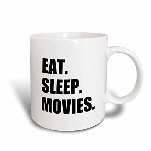3dRose mug_180422_1 ''Eat Sleep Movies - Fun Gifts For Film Making Makers Buffs Fans Critics'' Ceramic Mug, 11 oz by 3dRose