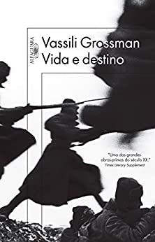 Vida e destino por [Grossman, Vassili]