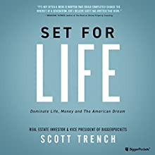Set for Life: Dominate Life, Money, and the American Dream Audiobook by Scott Trench Narrated by Scott Trench