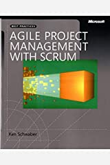 Agile Project Management with Scrum (Developer Best Practices) Paperback