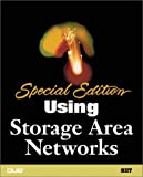 img - for Special Edition Using Storage Area Networks book / textbook / text book