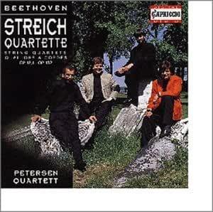Beethoven String Quartets Op. 18/4, 132 / Petersen Quartet