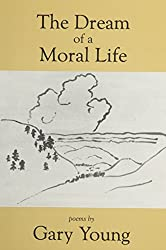 The Dream of a Moral Life