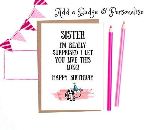 Funny Sister Birthday Card 1 X White A6 With