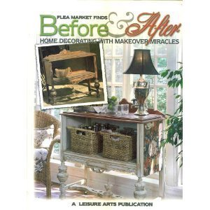 Flea Market Finds Before After Home Decorating With Makeover Miracles