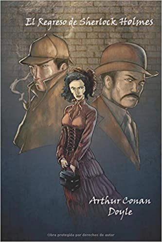 Amazon.com: El regreso de Sherlock Holmes (Spanish Edition) (Anotado) (9781797906263): Arthur Conan Doyle: Books