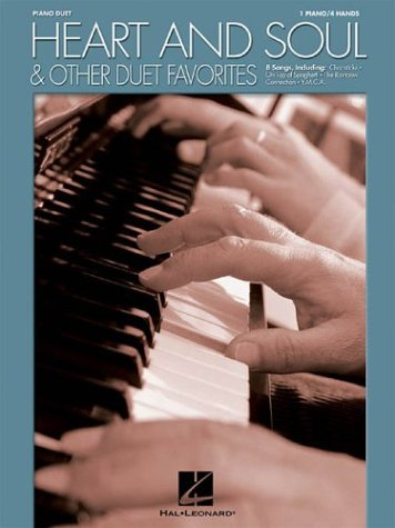 Piano Duet Sheet Music - Heart and Soul & Other Duet Favorites: One Piano, Four Hands