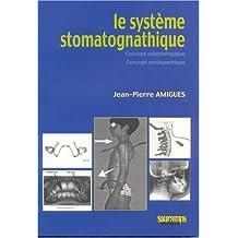 Systeme Stomatognathique: Concept Odontologique,osteop.