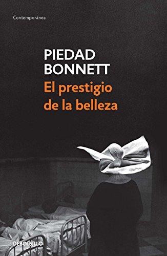 El prestigio de la belleza / Beauty's Prestige (Spanish Edition) (La Piedad)