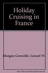 Holiday Cruising in France
