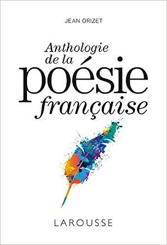 Anthologie De La Poésie Française Lapetit Larde Amazon
