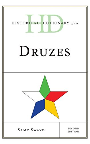 Historical Dictionary of the Druzes (Historical Dictionaries of Peoples and Cultures)
