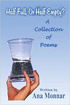 Book Half Full, or Half Empty?: A Collection of Poems