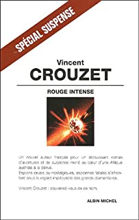 Rouge intense : roman, Crouzet, Vincent