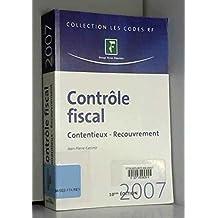 CONTRÔLE FISCAL 2007 : CONTENTIEUX RECOUVREMENT