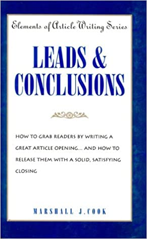 Leads Conclusions Elements Of Article Writing Marshall J Cook